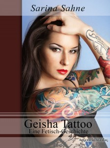 Geisha-Tattoo - Eine fetisch-Geschichte
