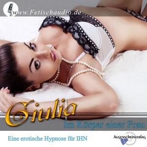 Im Körper einer Frau - Eine erotische Hypnose für IHN