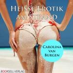 Heiße Erotik am Strand - Erotik Audio Story