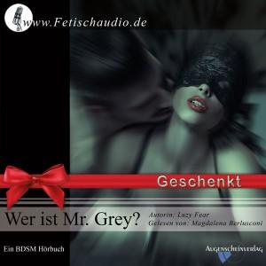 Wer ist Mr. Grey?