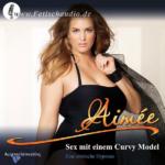 Sex mit einem Curvy Model - Eine erotische Hypnose